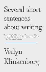 Several Short Sentences About Writing Verlyn Klinkenborg