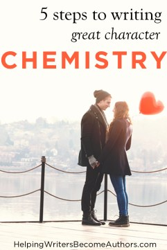 5 Steps to Writing Great Character Chemistry Pinterest