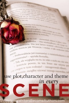 Use Plot, Character and Theme in Every Scene Pinterest