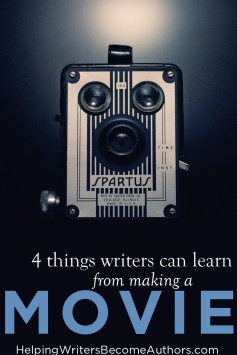 4 things writers can learn from making a movie