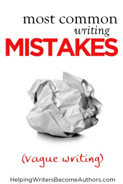 most common writing mistakes vague writing