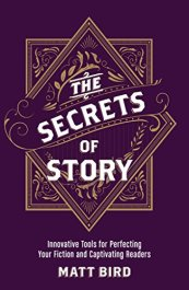 Secrets of Story by Matt Bird