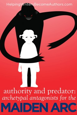 Archetypal Antagonists for the Maiden Arc: Authority and Predator