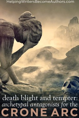 Archetypal Antagonists for the Crone Arc: Death Blight and Tempter