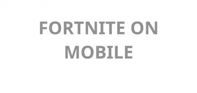 Download and install mobile Fortnite from the Epic store for Android : Fortnite mobile