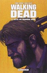 Walking-Dead-Tome-2-Cette-vie-derrire-nous-0