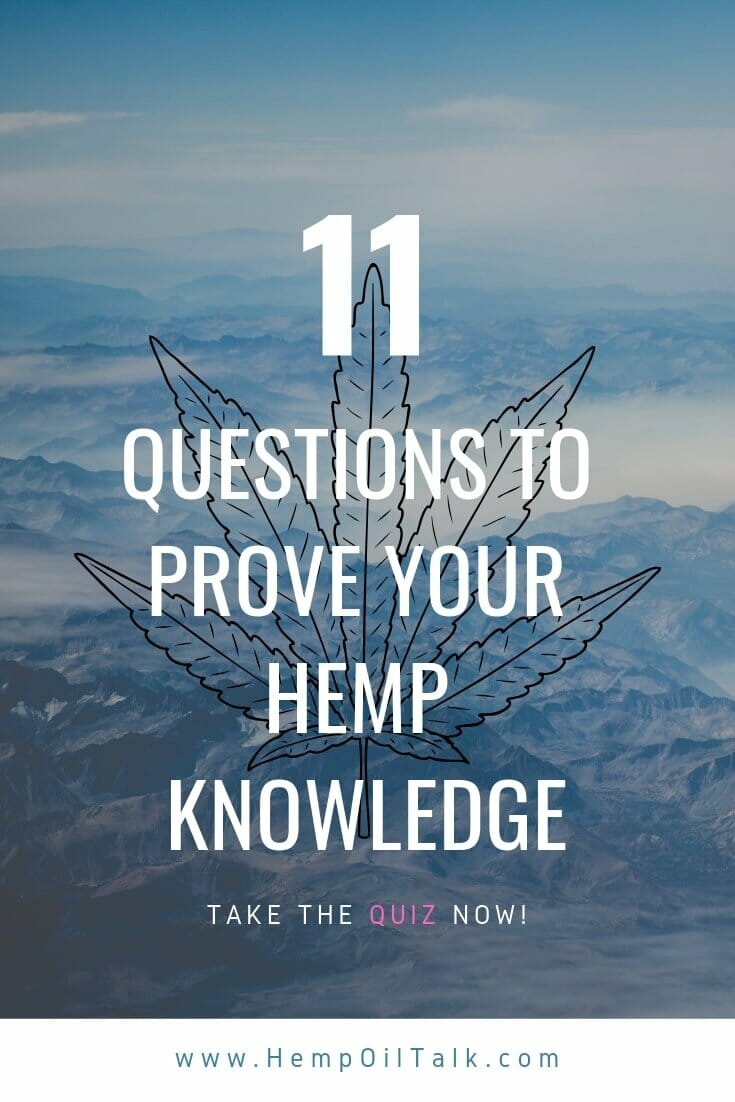 How Well Do You Really Know Hemp? - Ultimate Hemp Quiz (2019)