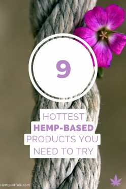 9 hottest hemp based products