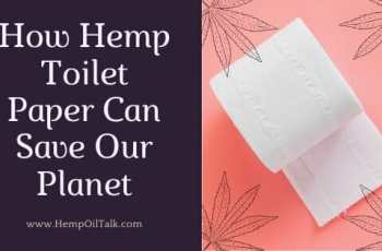 How Hemp Toilet Paper Can Save Our Planet