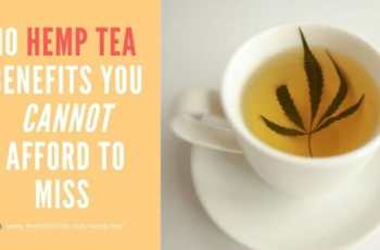 10 hemp tea benefits you cannot afford to miss banner