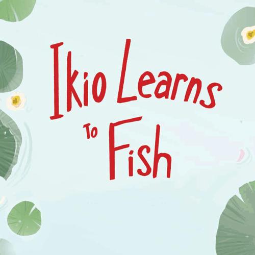 Ikio Learns To Fish