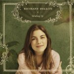 Bethany Dillon – Waking Up