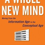 Daniel Pink – A Whole New Mind