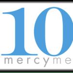 MercyMe – 10