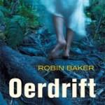 Robin Baker – Oerdrift