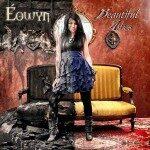Éowyn – Beautiful Ashes
