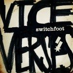 Switchfoot – Vice Verses