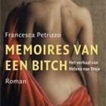 Francesca Petrizzo – Memoires van een bitch: het verhaal van Helena van Troje