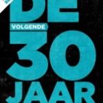 Henk Jan Kamsteeg – De volgende 30 jaar