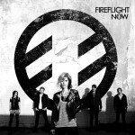 Fireflight – Now