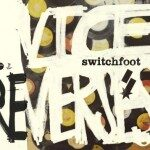 Switchfoot – Vice Re-Verses