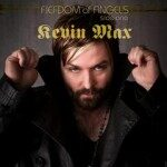 Kevin Max – Fiefdom of Angels
