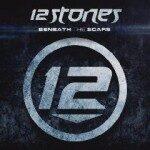 12 Stones – Beneath The Scars