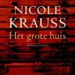Nicole Krauss – Het Grote Huis