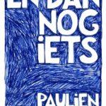 Paulien Cornelisse – En dan nog iets