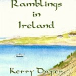 Kerry Dwyer – Ramblings In Ireland
