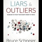 Bruce Schneier – Liers and Outliers