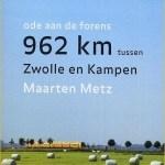 Maarten Metz – Ode aan de forens: 962 km tussen Zwolle en Kampen