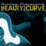 Ashley Cleveland – Beauty in the Curve