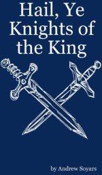 Hail ye knights