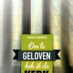 Harald Overeem – Om te geloven heb ik de kerk nodig