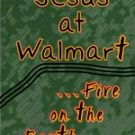 Rick Lelan – Jesus at Walmart…fire on the Earth