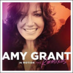 amy grant in motion