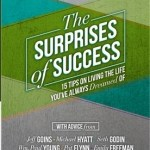 Jeff Goins – The Surprises of Success: 15 Tips on Living the Life You've Always Dreamed Of