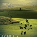 Cosmicity – Humans May Safely Graze