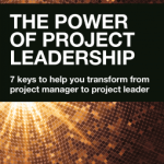 Susanne Madsen – The Power of Project Leadership: 7 Keys to Help You Transform from Project Manager to Project Leader