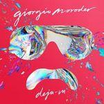 Giorgio Moroder – Déjà Vu