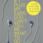 Jessie Clemence – If I Plug My Ears, God Cant Tell Me What to Do