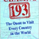 Ryan Trapp – Chasing 193: The Quest to Visit Every Country in the World