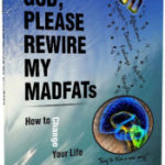 James Bars – God, Please Rewire My MADFATs