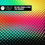 Hillsong Young & Free – We Are Young & Free: The Remixes