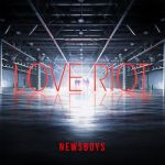 Newsboys – Love Riot