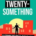 Evan Tarver – Life in Twenty-Something: A Story of Self-Discovery