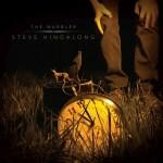 Steve Hindalong – The Warbler