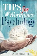 tips for workplace psychology