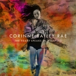 Corinne Bailey Rae – The Heart Speaks In Whispers